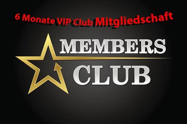 VIP Club Mitgliedschaft 6 Monate