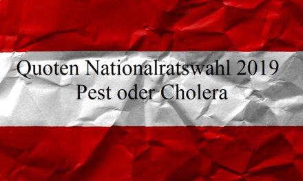 Quoten Nationalratswahl 2019 – Pest oder Cholera