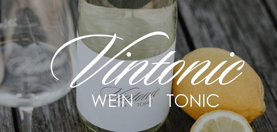 Vintonic – Wein und Tonic in feinster Kombination